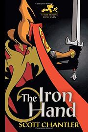 THE IRON HAND by Scott Chantler