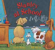 STANLEY AT SCHOOL by Linda Bailey