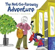 THE NOT-SO-FARAWAY ADVENTURE by Andrew Larsen