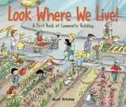 LOOK WHERE WE LIVE! by Scot Ritchie