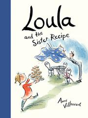 LOULA AND THE SISTER RECIPE by Anne Villeneuve