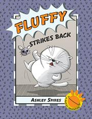 FLUFFY STRIKES BACK by Ashley Spires