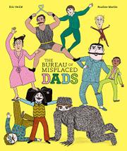 THE BUREAU OF MISPLACED DADS by Éric Veillé