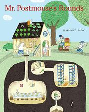 MR. POSTMOUSE'S ROUNDS by Marianne Dubuc
