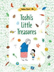 TOSHI'S LITTLE TREASURES by Nadine Robert