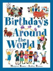 BIRTHDAYS AROUND THE WORLD by Margriet Ruurs