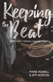 KEEPING THE BEAT by Marie Powell