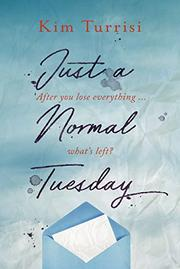JUST A NORMAL TUESDAY by Kim Turrisi