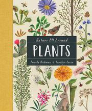 PLANTS by Pamela Hickman