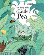 THE TINY TALE OF LITTLE PEA by Davide Cali