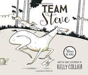 TEAM STEVE by Kelly Collier