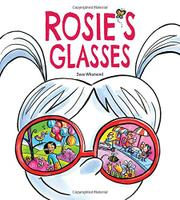 ROSIE'S GLASSES by Dave Whamond