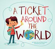 A TICKET AROUND THE WORLD by Natalia Diaz