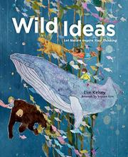 WILD IDEAS by Elin Kelsey
