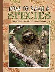 HOW TO SAVE A SPECIES by Marilyn Baillie