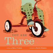 YOU ARE THREE by Sara O'Leary