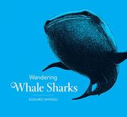 WANDERING WHALE SHARKS by Susumu Shingu