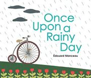 ONCE UPON A RAINY DAY by Édouard Manceau