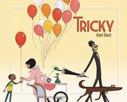 TRICKY by Kari Rust