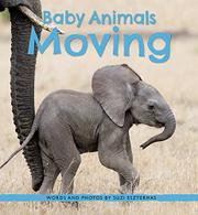 BABY ANIMALS MOVING by Suzi Eszterhas