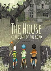 THE HOUSE AT THE END OF THE ROAD by Kari Rust
