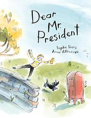 DEAR MR. PRESIDENT by Sophie Siers
