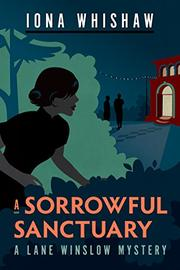 A SORROWFUL SANCTUARY by Iona Whishaw