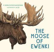THE MOOSE OF EWENKI by Gerelchimeg Blackcrane