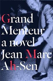 GRAND MENTEUR by Jean Marc Ah-Sen
