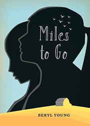 MILES TO GO by Beryl Young