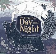 THE ORIGIN OF DAY AND NIGHT by Paula Ikuutaq Rumbolt