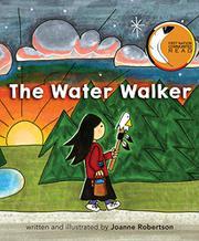 THE WATER WALKER by Joanne Robertson