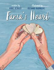 FANIA'S HEART by Anne Renaud