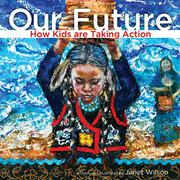 OUR FUTURE by Janet Wilson