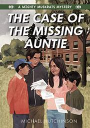 THE CASE OF THE MISSING AUNTIE by Michael Hutchinson