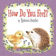 HOW DO YOU FEEL? by Rebecca Bender