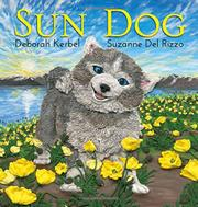 SUN DOG by Deborah Kerbel