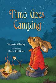 TIMO GOES CAMPING by Victoria Allenby