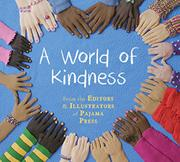 A WORLD OF KINDNESS by Anne Featherstone