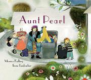 AUNT PEARL by Monica Kulling
