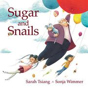 SUGAR AND SNAILS by Sarah Tsiang
