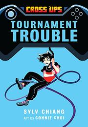 TOURNAMENT TROUBLE by Sylv Chiang