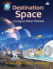 DESTINATION SPACE by Dave Williams