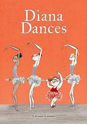DIANA DANCES by Luciano Lozano