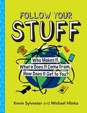 FOLLOW YOUR STUFF by Kevin Sylvester