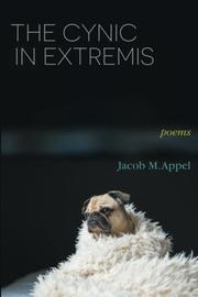 THE CYNIC IN EXTREMIS by Jacob M. Appel