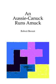 AN AUSSIE-CANUCK RUNS AMUCK by Robert Brennt