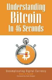 UNDERSTANDING BITCOIN IN 46 SECONDS by Brett A.  Russell