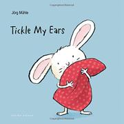 TICKLE MY EARS by Jörg Mühle