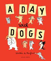 A DAY WITH DOGS by Dorothée de Monfreid